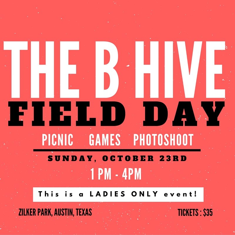 The B Hive Field Day & Picnic!