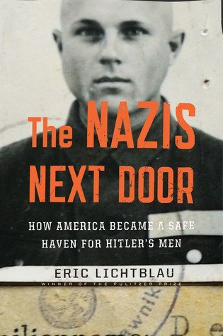 The B Hive Book Club - The Nazis Next-door by Eric Lichtblau