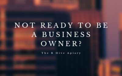 Not ready to be a business owner?